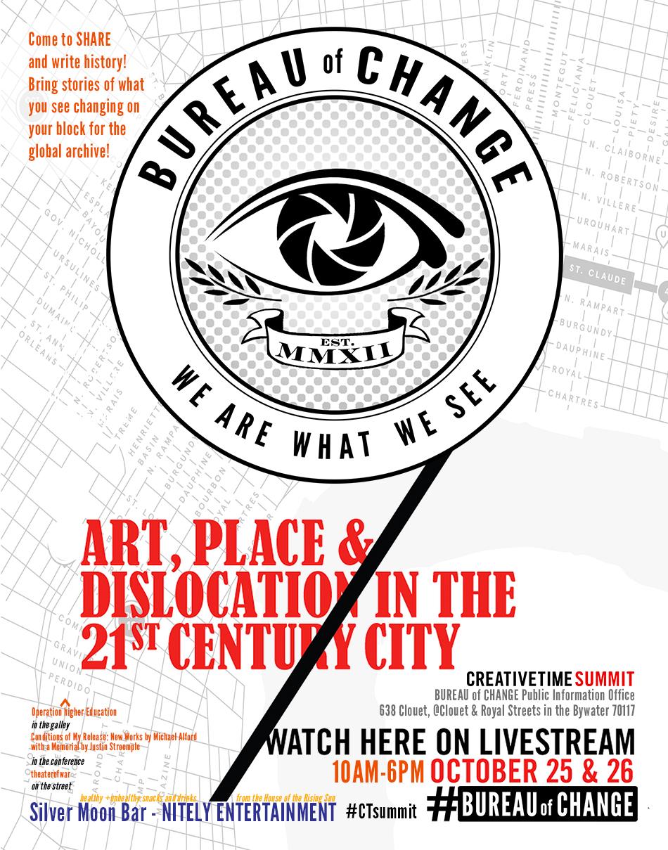 BUREAU OF CHANGE BUREAU of CHANGE to host the 2013 Creative Time